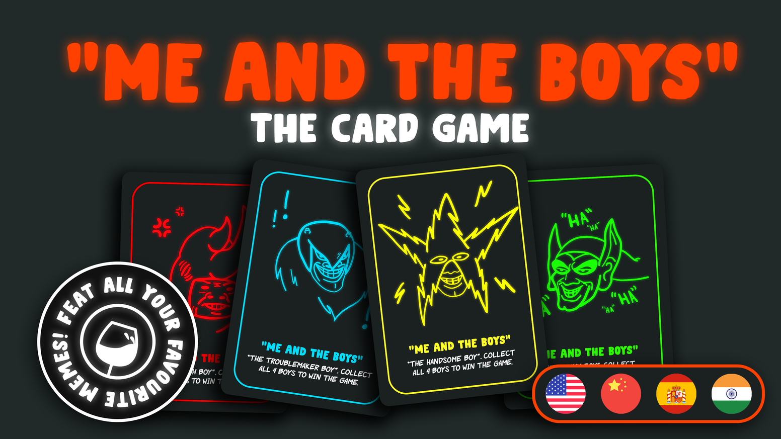 "One of the most popular memes of 2019 ""Me And The Boys"" reimagined in an extremely fun little card game."