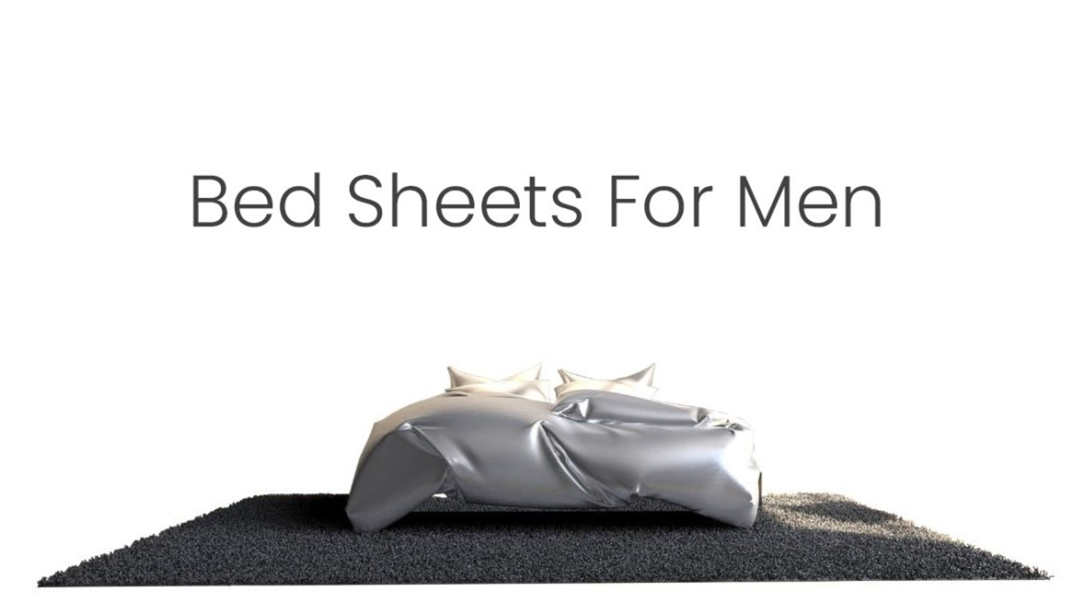 Bed sheets engineered to meet men's sleep needs