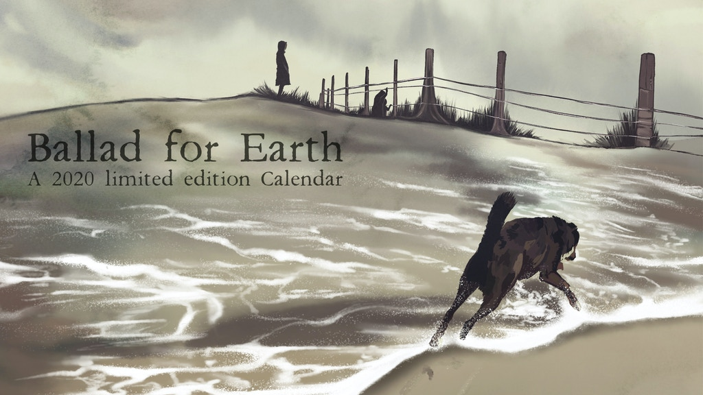 Project image for Ballad for Earth - 2020 limited edition Calendar