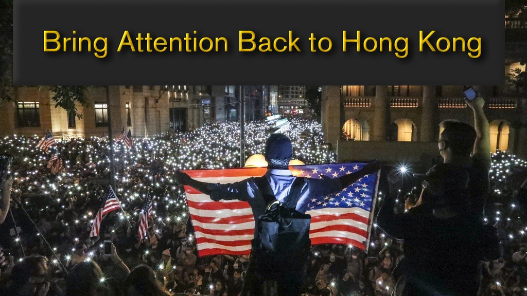 Bring Attention Back to Hong Kong - Our Fellows of Freedom project video thumbnail