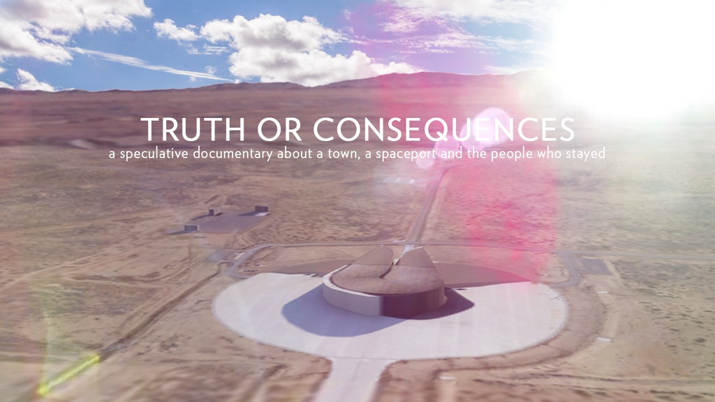 Truth or Consequences | a speculative documentary project video thumbnail