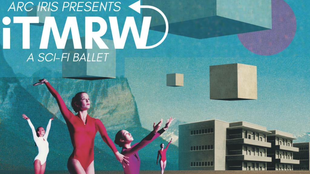 Arc Iris Presents iTMRW: A Sci-Fi Ballet project video thumbnail