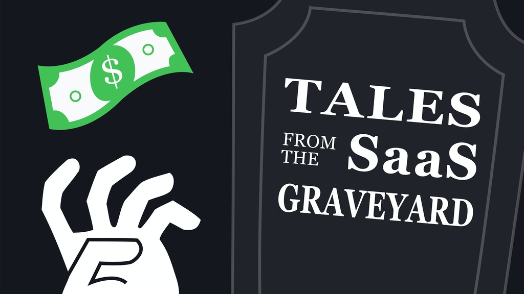 Podcast: Tales from the SaaS Graveyard project video thumbnail