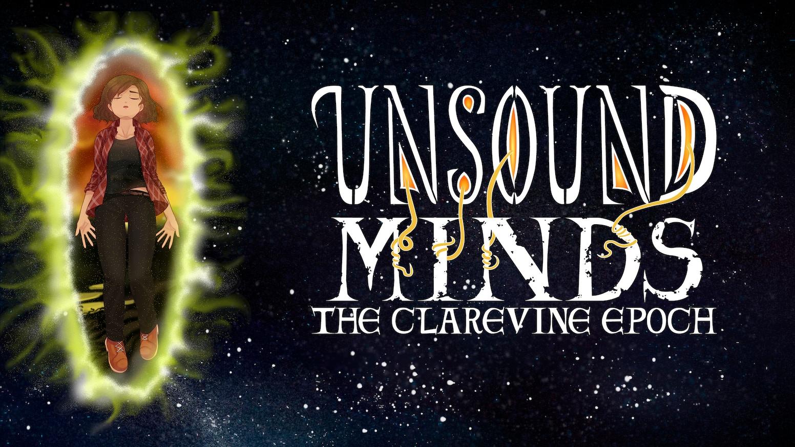 Unsound Minds: The Clarevine Epoch