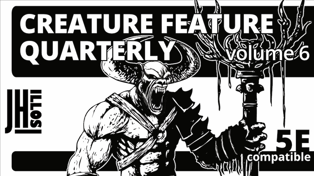 Creature Feature Quarterly Vol. 6 (5e compatible) project video thumbnail