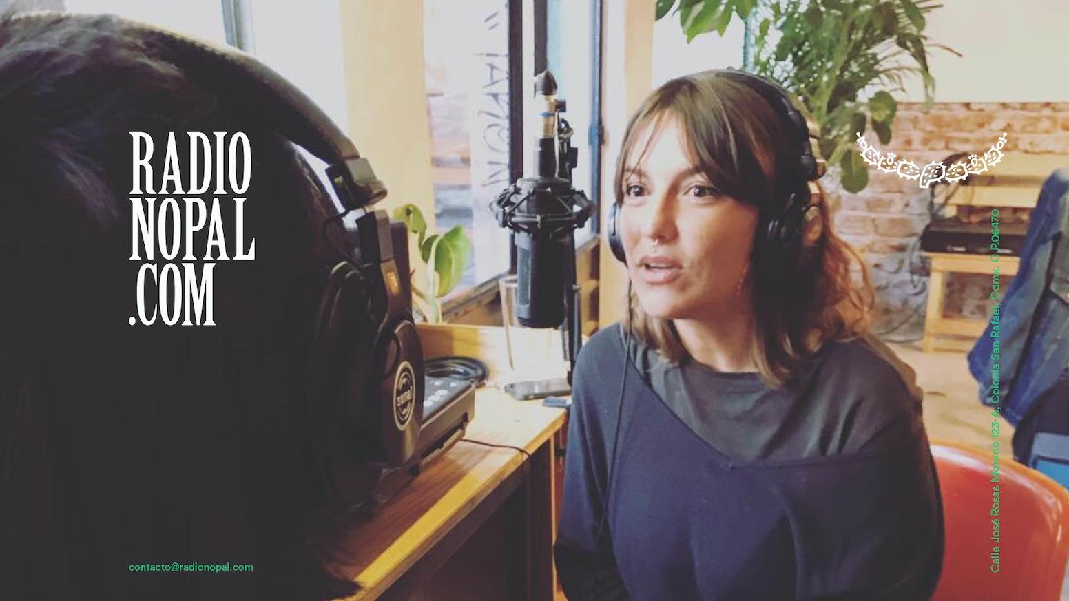 Radio Nopal es una estación de radio colectiva por internet localizada en la Ciudad de México.