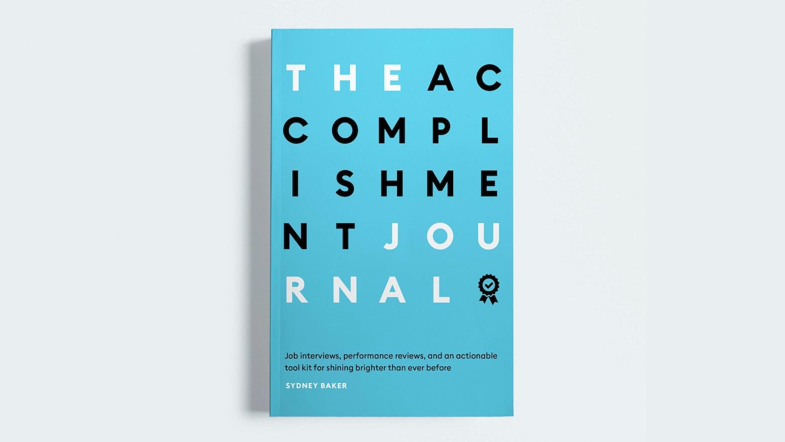 Acomplishment the accomplishment journal: weekly qs for career growth