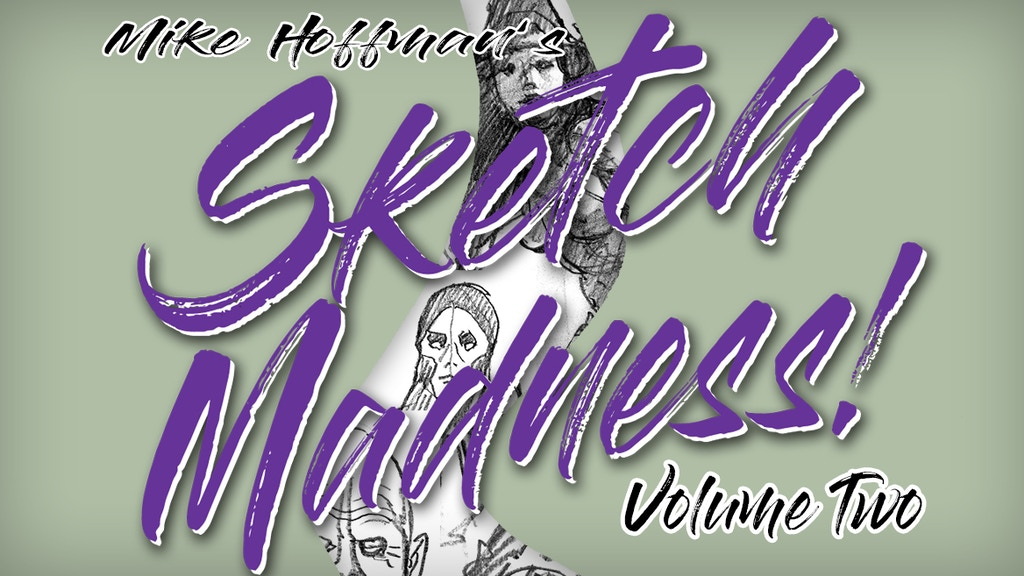 Sketch Madness! Volume Two project video thumbnail