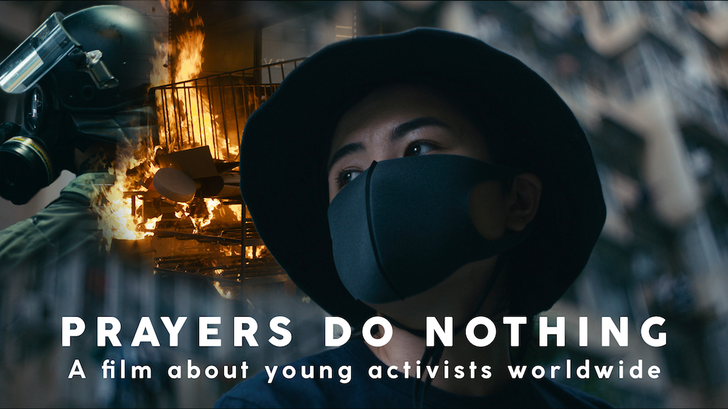 Prayers Do Nothing - A film about young activists worldwide project video thumbnail