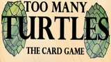 Too Many Turtles thumbnail