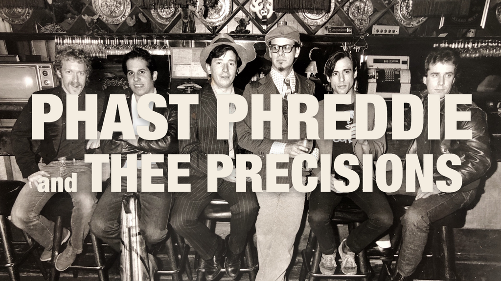 Phast Phreddie & Thee Precisions project video thumbnail