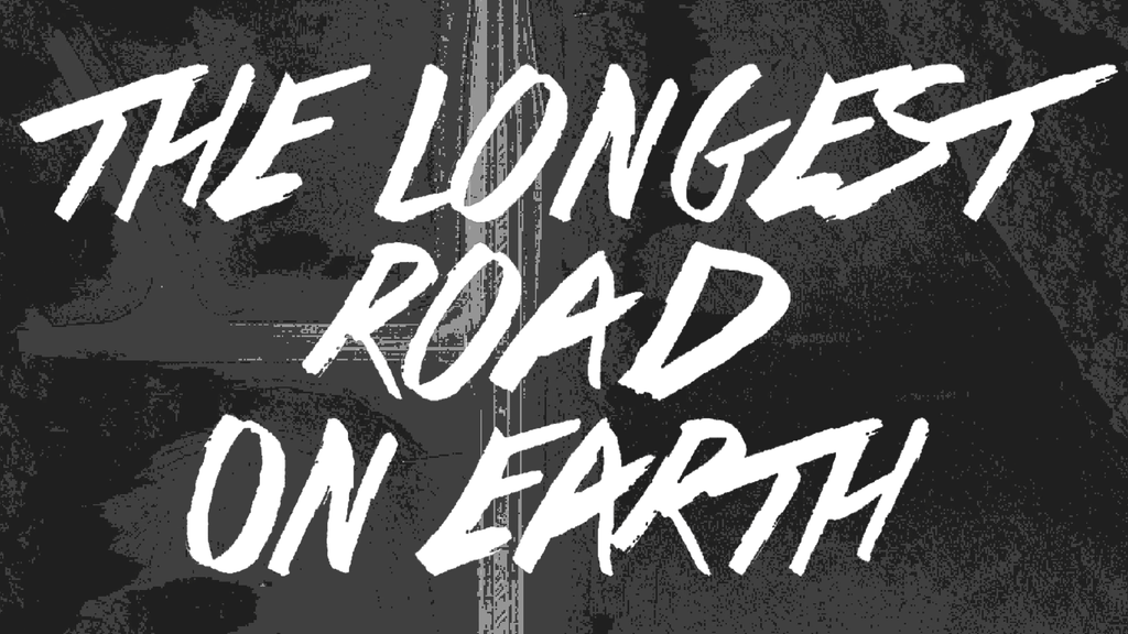 The longest road on Earth project video thumbnail