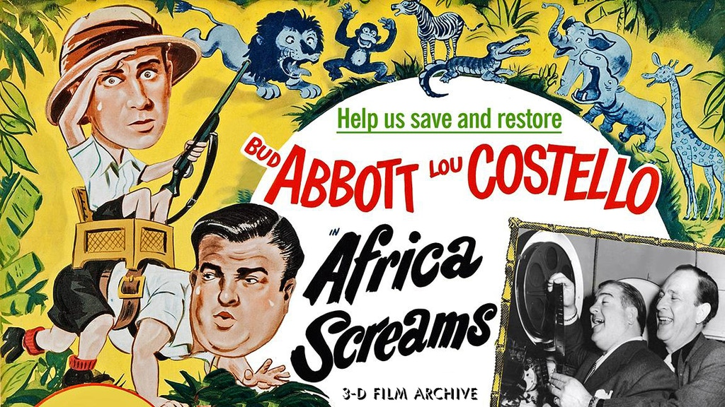 Save Abbott and Costello's AFRICA SCREAMS! project video thumbnail