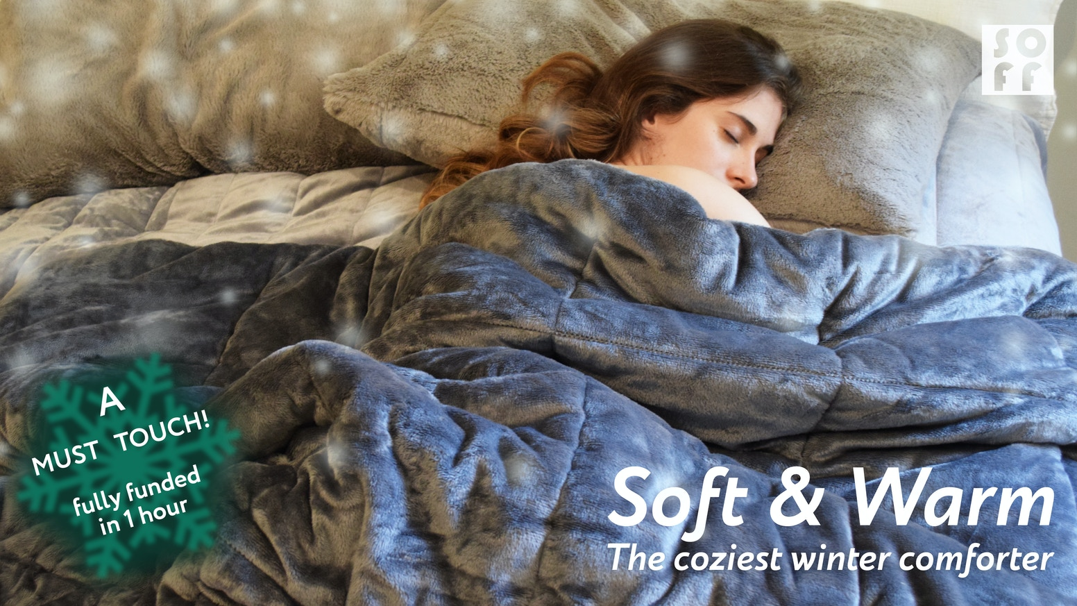 Winter is Coming! Fall in Love with your Ultra-soft SOFF Comforter this winter!