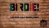 BIRDIE! The Disc Golf Board Game thumbnail