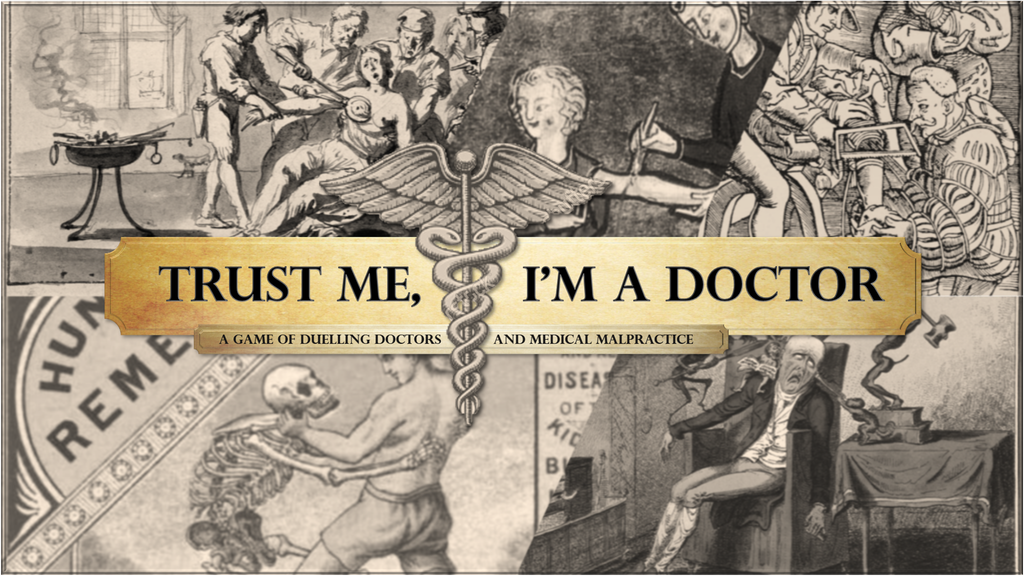 Trust Me, I'm a Doctor - A Game of Medical Malpractice project video thumbnail