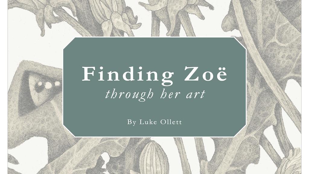 Finding Zoë Through Her Art project video thumbnail