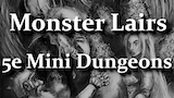 5e Monster Lairs - A Book of Monster Themed Mini Dungeons thumbnail