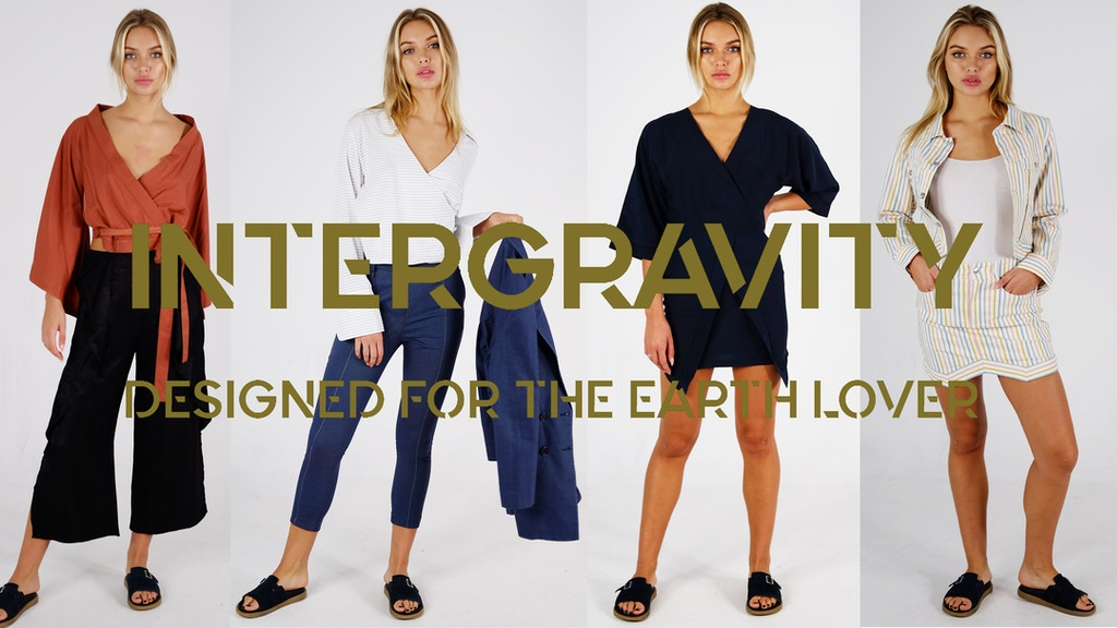 INTERGRAVITY | EVERGREEN & FUNCTIONAL ECO FASHION