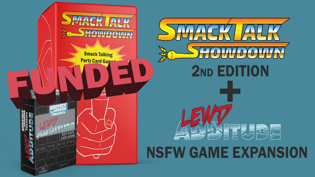 Smack Talk Showdown: Lewd ADDitude and 2nd edition. project video thumbnail