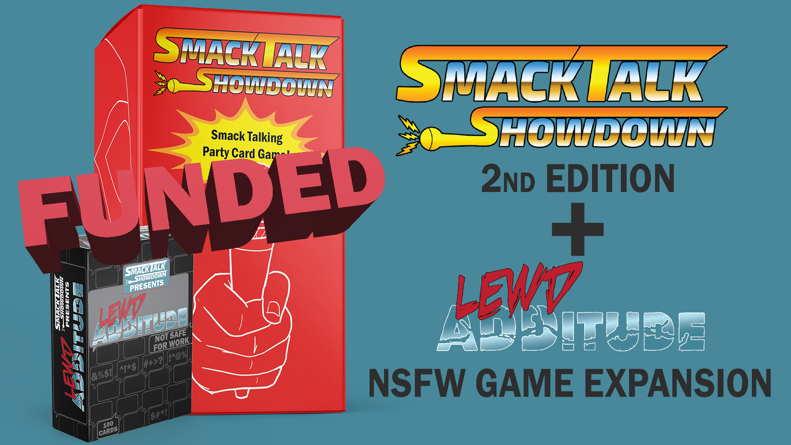 The EXTREME expansion to the smack talking party card game and a new and improved 2nd edition of the base game.