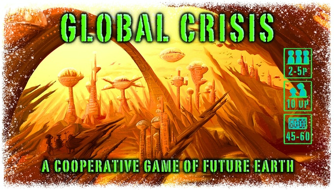 Global Crisis: The Game of Future Earth