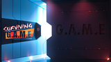 Surviving the G.A.M.E. thumbnail