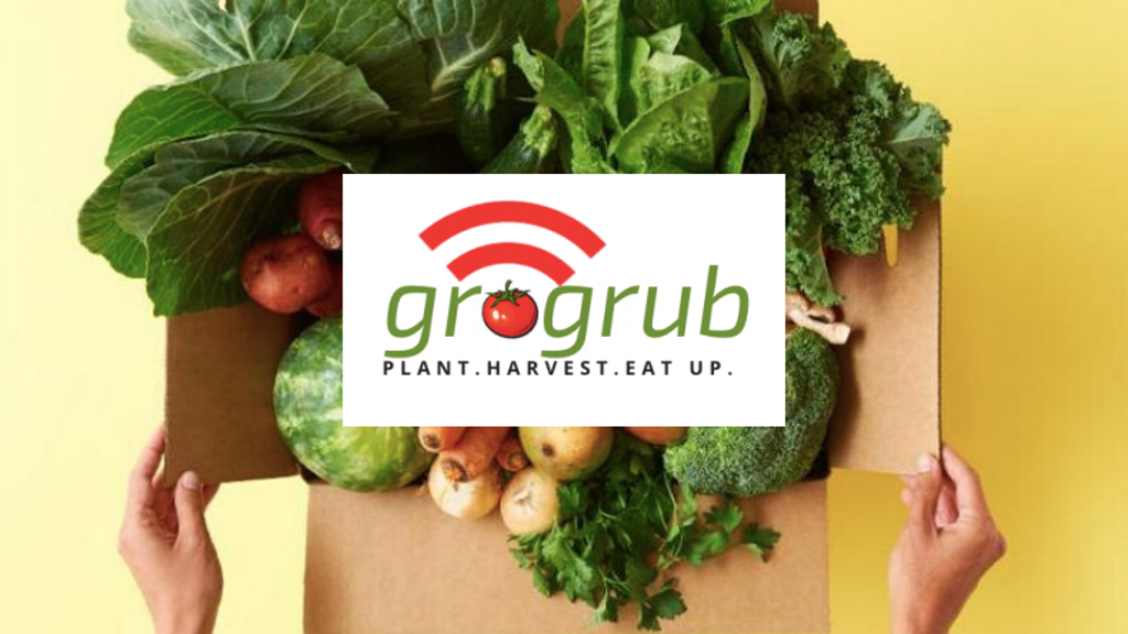 grogrub App for Remote Gardening. Plant. Harvest. Eat Up.