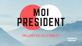 Moi président thumbnail