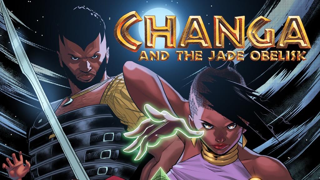 Changa and the Jade Obelisk #1 project video thumbnail