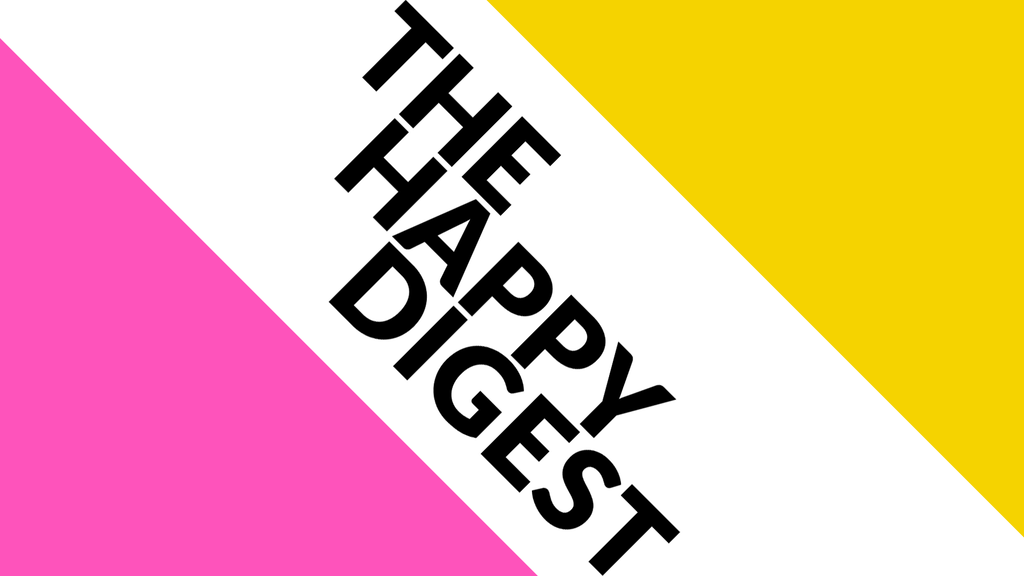 Project image for The Happy Digest (Canceled)