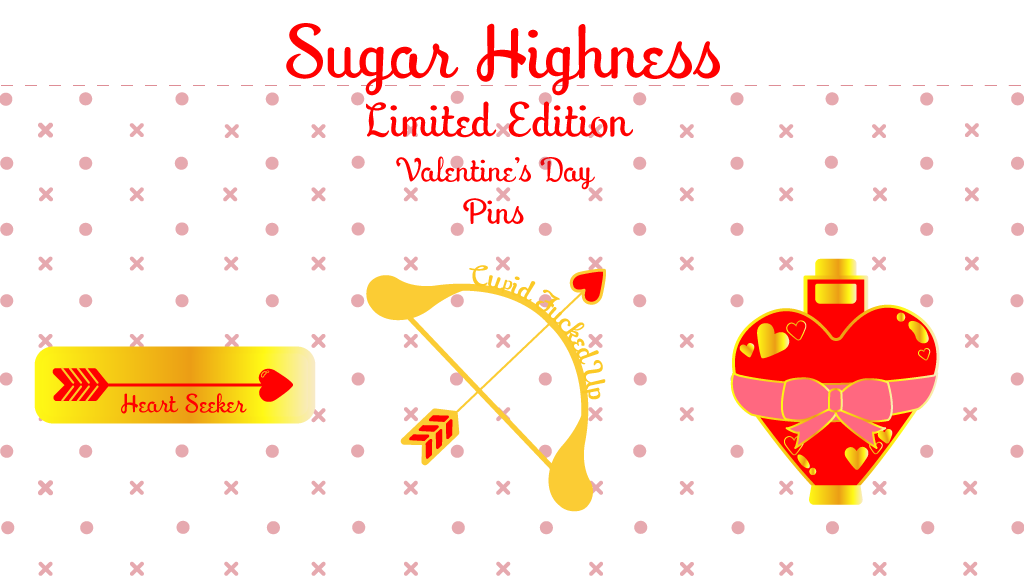 Project image for Sugar Highness Limited Edition Valentine's Day Enamel Pins