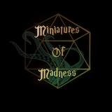 MiniaturesOfMadness