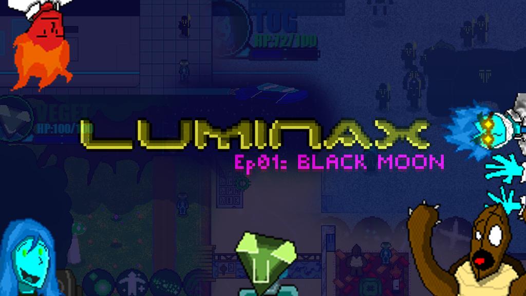 Update 1: Roadmap · Luminax Ep 01: Black Moon