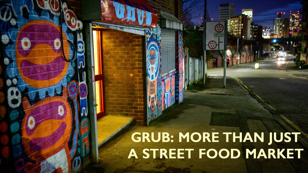 GRUB: More than just a street food market! project video thumbnail