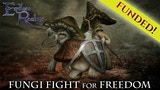 Fungi Fight for Freedom Adventure thumbnail