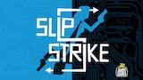 Slip Strike thumbnail