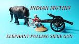 28mm - INDIAN MUTINY - ELEPHANT PULLING SIEGE GUN thumbnail