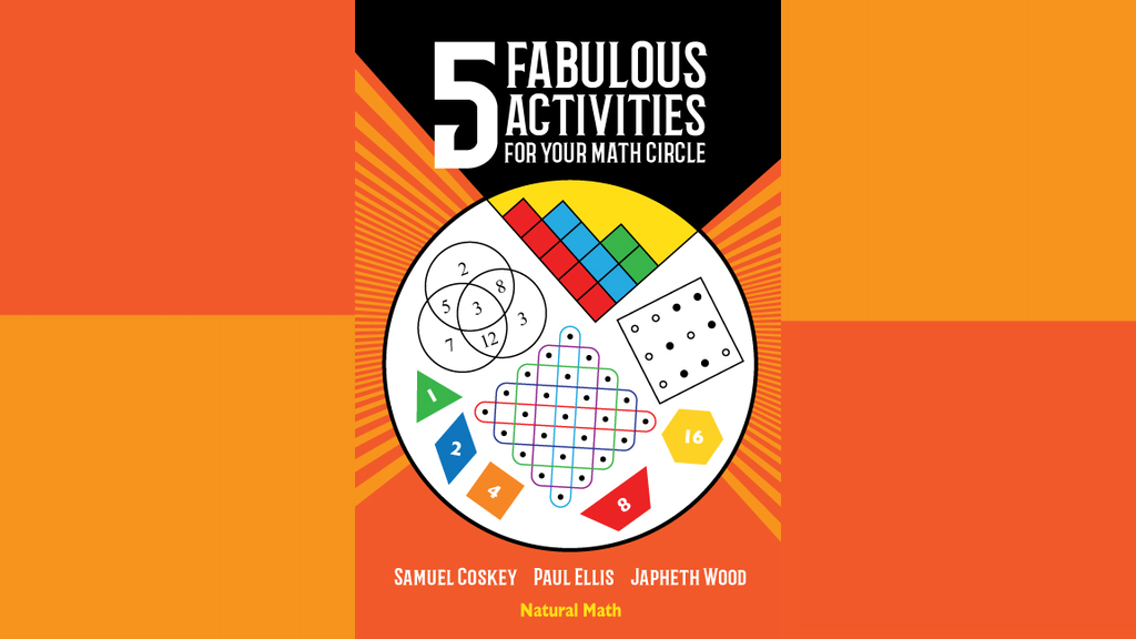 Five Fabulous Activities for Your Math Circle project video thumbnail