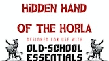 Hidden Hand of the Horla: Old School Essentials Edition thumbnail