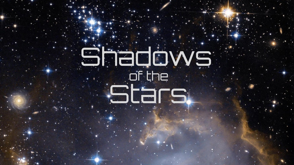 Project image for Shadows of the Stars