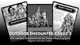 Outdoor Encounter Cards 3 - For use with many tabletop RPGs. thumbnail
