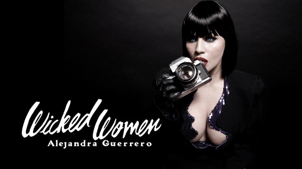 ALEJANDRA GUERRERO - WICKED WOMEN project video thumbnail