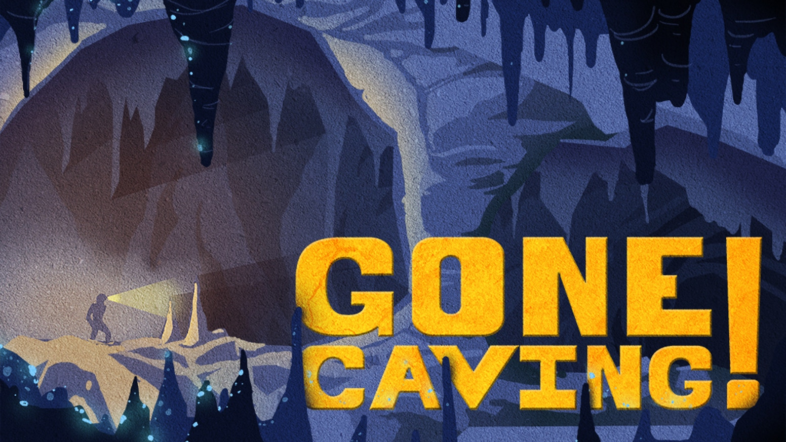 You and your friends explore a cave together and help protect caves for future generations.