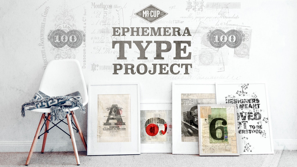 Make 100: Mr Cup EPHEMERA TYPE PROJECT / posters & postcards project video thumbnail