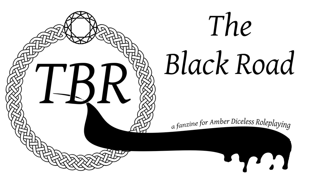 Project image for The Black Road: a fanzine for Amber Diceless Roleplay