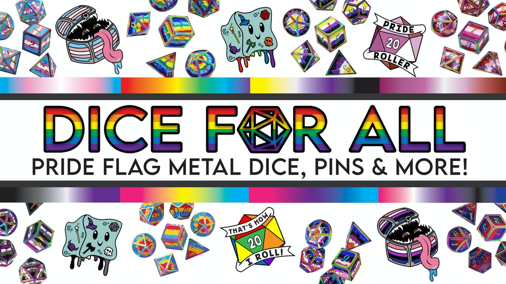 Project image for Dice For All: Metal Pride Flag Dice and More!