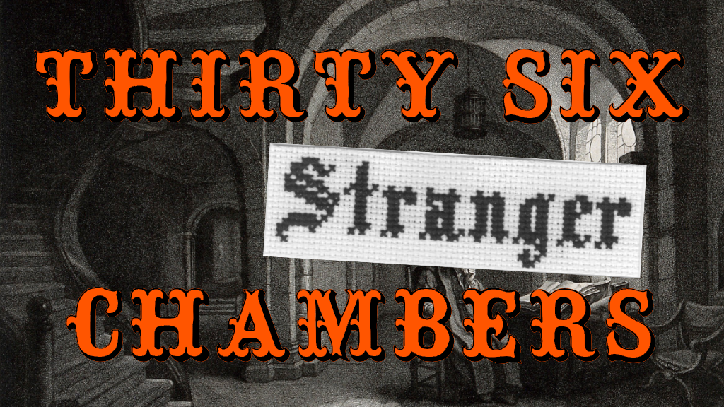 Project image for Thirty-Six Stranger Chambers (Canceled)