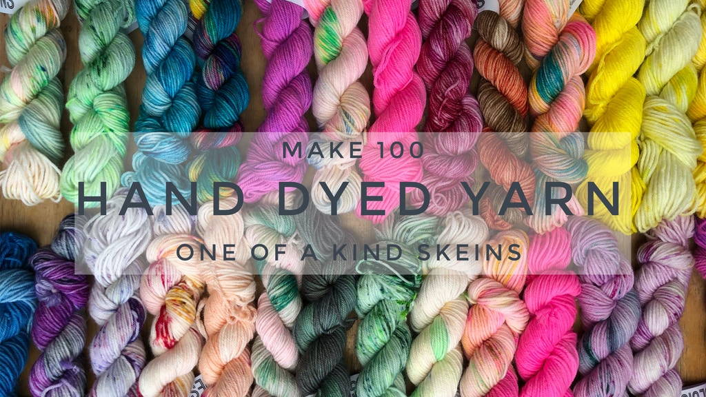 Project image for 100 One of a Kind Hand Dyed Skeins of Yarn