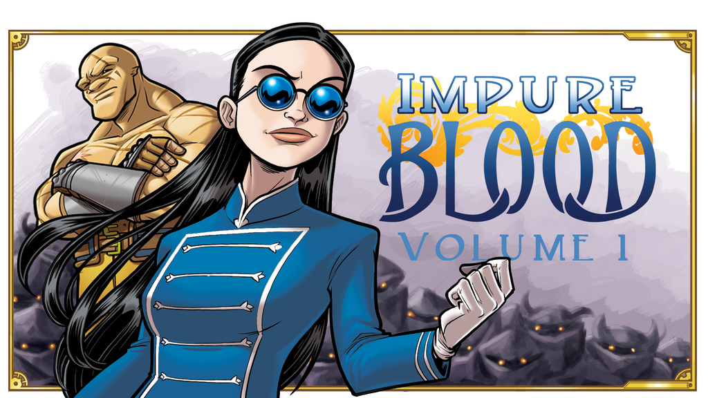 IMPURE BLOOD, Volume 1 of 4 project video thumbnail